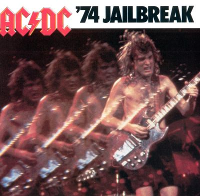 74 Jailbreak - AC/DC | Songs, Reviews, Credits | AllMusic