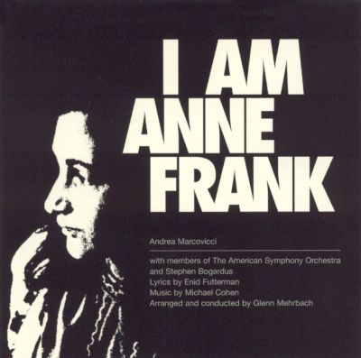 I am anne frank andrea marcovicci songs reviews for Anne frank musical