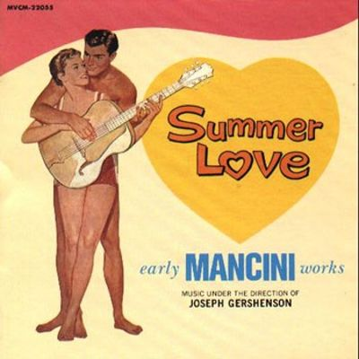 Summer Love: Early Mancini Music Under the Direction of Joseph Gershenson