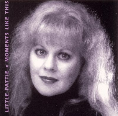 Little Pattie Moments Like This Little Pattie Songs Reviews