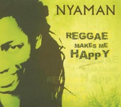 Reggae Makes Me Happy