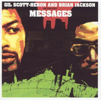 Gil Scott Heron messages