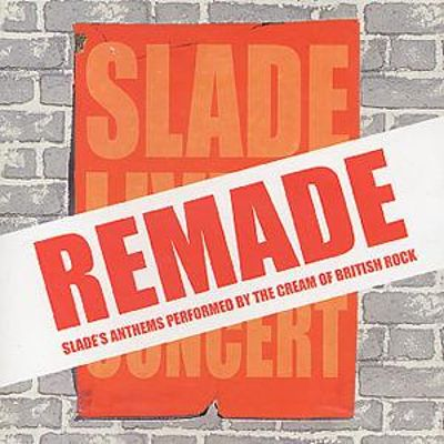 Slade Remade: Tribute to Slade