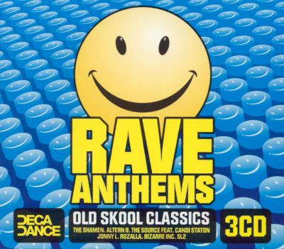 Rave anthems old skool classics various artists songs for Old skool house music