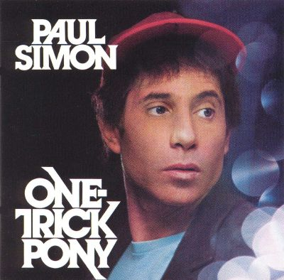 Paul Simon One Trick Pony One Trick Pony