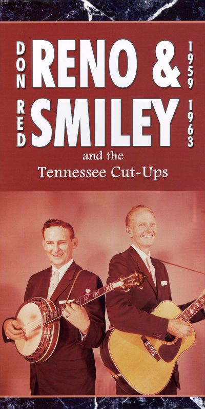 Reno & Smiley & the Tennessee Cut-Ups: 1959-1963