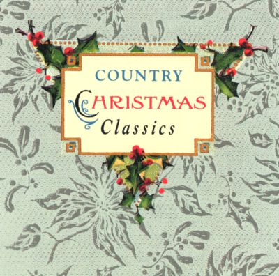 Country christmas classics capitol various artists for Best country christmas songs of all time