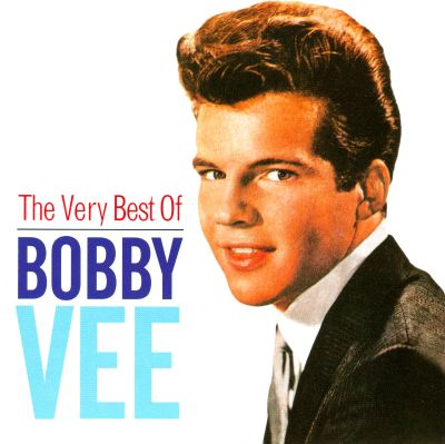 Bobby Vee The Very Best of Bobby Vee EMI 2008 Bobby Vee Songs