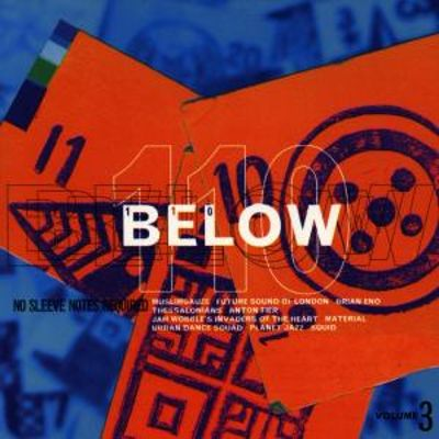 110 Below, Vol. 3: No Sleeve Notes Required