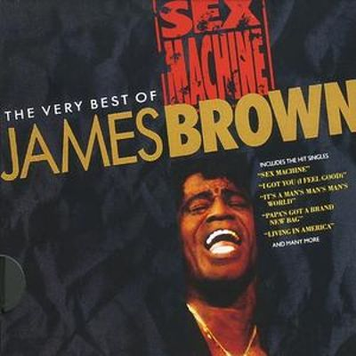 sex machine the very best of james brown
