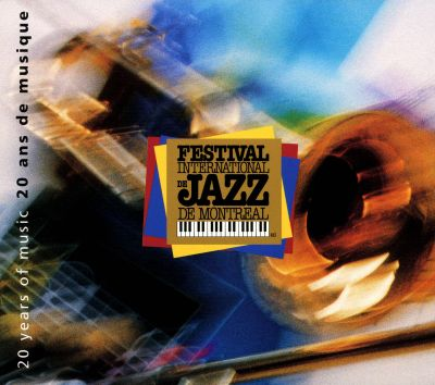 festival international de jazz de montreal 20 years of music 1980 2000 various artists. Black Bedroom Furniture Sets. Home Design Ideas