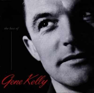 The Best of Gene Kelly from MGM Classic Films