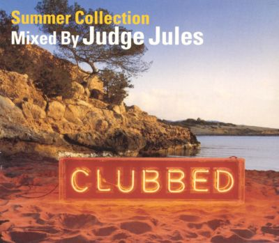 Judge Jules - Clubbed Volume Two: Summer Collection Mixed By Judge Jules