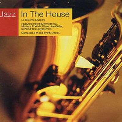 Jazz in the house vol 10 various artists songs for Jazz house music