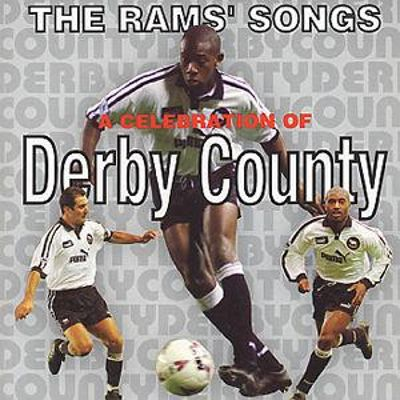 The Rams' Songs: 14 Derby Anthems