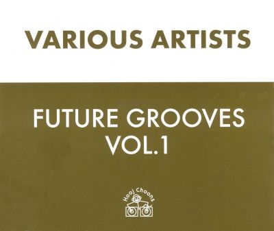 Various - Future Groove - Sounds Of The New Generation