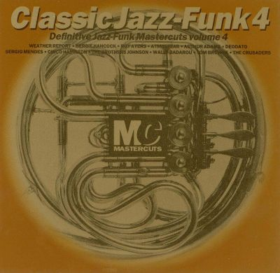 Classic jazz funk vol 4 mastercuts various artists for Classic house mastercuts vol 3