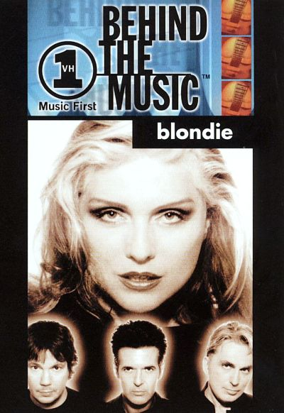 VH1 Behind the Music: Blondie - Blondie | Songs, Reviews, Credits ...