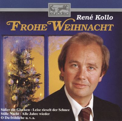 frohe weihnacht ren kollo songs reviews credits. Black Bedroom Furniture Sets. Home Design Ideas