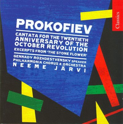 Prokofiev: Cantata for the 20th Anniversary of the October Revolution; The Stone Flower [Excerpts]