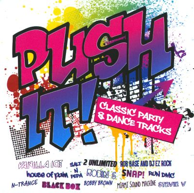 Push it classic party dance tracks various artists for Classic dance tracks
