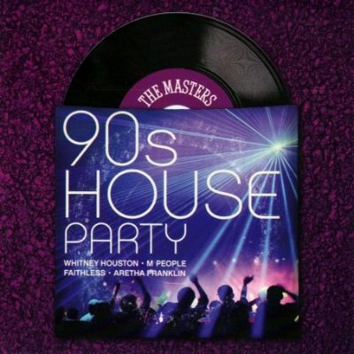 Masters series 90 39 s house party various artists songs for 90s house music hits