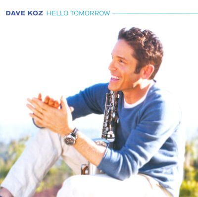 Dave Koz Nothing But The Radio On