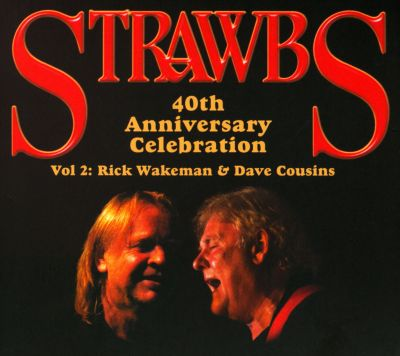 Strawbs 40th Anniversary Celebration, Vol. 2: Rick Wakeman ...