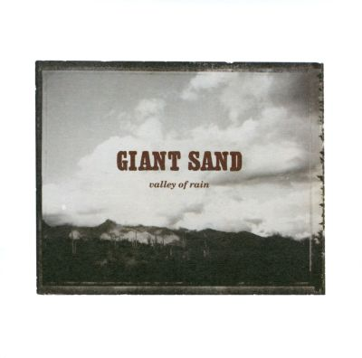 valley of rain giant sand songs reviews credits. Black Bedroom Furniture Sets. Home Design Ideas