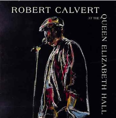 Robert Calvert queen elizabeth hall