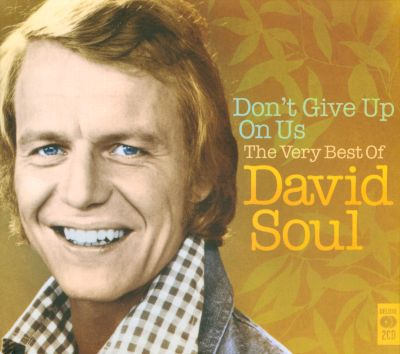David Soul - Dont Give Up On Us Baby (Chords)