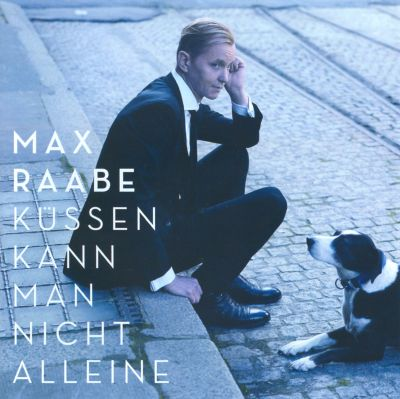 k ssen kann man nicht alleine max raabe songs reviews credits awards allmusic. Black Bedroom Furniture Sets. Home Design Ideas