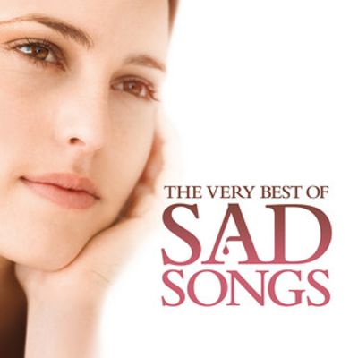 really good sad songs