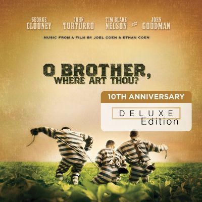 o brother where art thou soundtrack deluxe edition  Brother, Where Art Thou? [10th