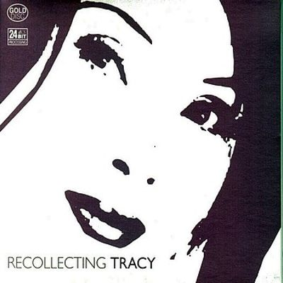 Recollecting Tracy
