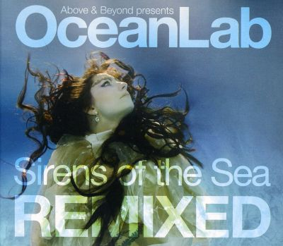 Sirens of the Sea  RemixedOceanlab Sirens Of The Sea Remixed