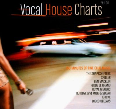 vocal house charts vol 1 various artists songs