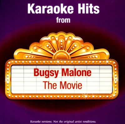 Movie Bugsy Malone Bugsy Malone The Movie