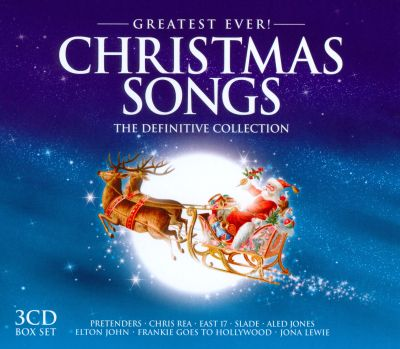 Greatest ever christmas songs the definitive collection for Best country christmas songs of all time