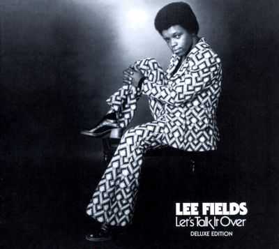 Lee Fields Lets Talk It Over Shes A Love Maker