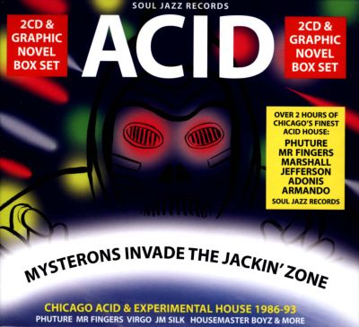 Soul jazz records presents acid mysterons invade the for House music 1986