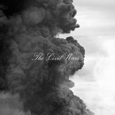 The Civil Wars [sound recording]