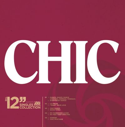 Chic - The 12 inch Singles Collection