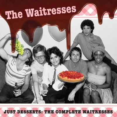 Just Desserts: The Complete Waitresses