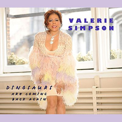 Valerie Simpson Dinosaurs Are Coming Back Again