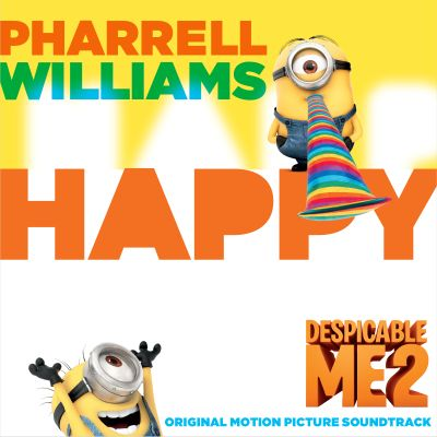Happy : from Despicable me 2 / Pharrell Williams.