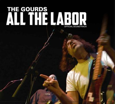 All the Labor: The Soundtrack