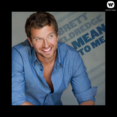 brett eldredge mean to me music