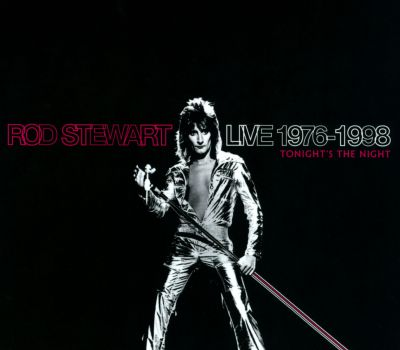 Rod Stewart live 1976-1998 : tonight