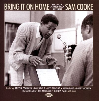 bring it on home black america sings sam cooke various artists songs reviews credits. Black Bedroom Furniture Sets. Home Design Ideas